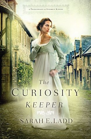 Review: The Curiosity Keeper by Sarah E. Ladd
