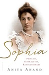 Sophia: Princess, Suffragette, Revolutionary