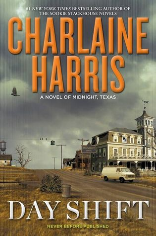 Day Shift (Midnight, Texas #2)