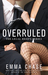 Overruled (The Legal Briefs, #1) by Emma Chase