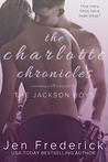 The Charlotte Chronicles (Jackson Boys, #1)