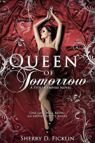 Review: Queen of Tomorrow by Sherry D. Ficklin