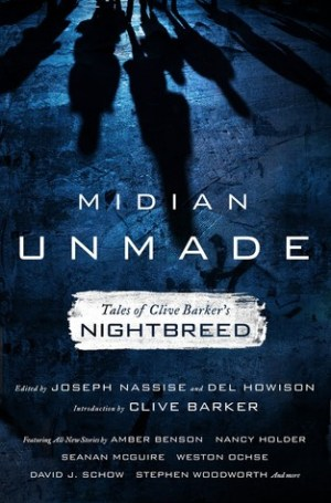 Midian Unmade: Tales of Clive Barker's Nightbreed by Assorted. Edited by Joseph Nassise, Introduction by Clive Barker| wearewordnerds.com