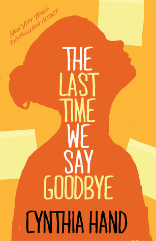 The Last Time We Say Goodbye by Cynthia Hand Review: Moving on after suicide