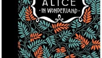 De avonturen van Alice in Wonderland & in Spiegelland – Lewis Carroll & Floor Rieder