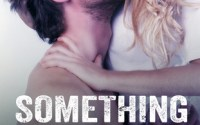 Release Day:  Review and Excerpt:  Something Real by Lexi Ryan