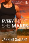 Every Move She Makes (Who's Watching Now, #1)