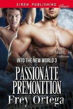 Review:  Passionate Premonition – Frey Ortega