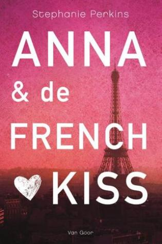 Anna & de French Kiss (Anna and the French Kiss #1) – Stephanie Perkins