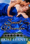 Sweet Disorder by Rose Lerner