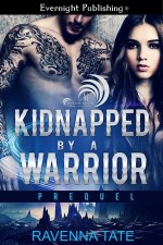 Review:  Kidnapped By a Warrior – Ravenna Tate