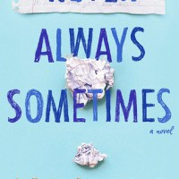 ARC Quote Review: Never Always Sometimes by Adi Alsaid!!!