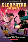Cleopatra in Space #2: The Thief and the Sword (Cleopatra in Space, #2)