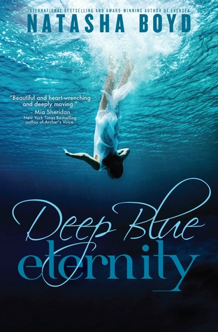 Book Blitz Excerpt and Giveaway:  Deep Blue Eternity by Natasha Boyd
