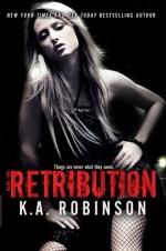 Blog Tour Review:  Retribution – K. A. Robinson