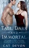 Tall, Dark and Immortal (Entity, #4)