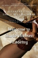 Welcome to Shadowhunter Academy (Tales from the Shadowhunter Academy, #1)