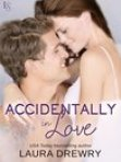 Accidentally in Love (Friends First, #3)