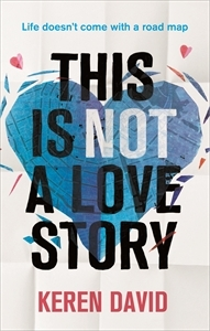 Book Review: This Is Not A Love Story