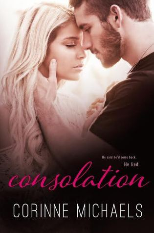 Blog Tour Review, Trailer, & Giveaway:  Consolation by Corinne Michaels