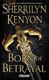 Born of Betrayal (The League, #10)