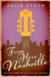 From Here to Nashville by Julie Stock