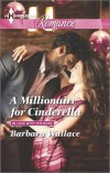 A Millionaire for Cinderella by Barbara  Wallace