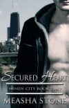 Secured Heart by Measha Stone