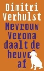 Mevrouw Verona daalt de heuvel af (Dimitri Verhulst)