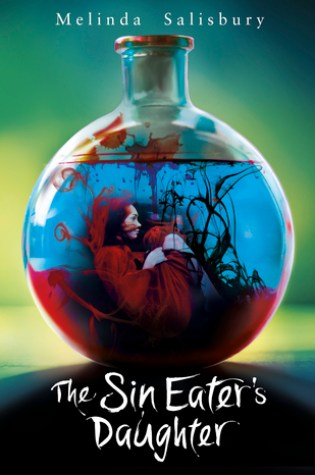 The Sin Eater's Daughter (The Sin Eater's Daughter #1) – Melinda Salisbury