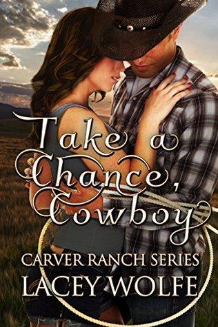 Review:  Take A Chance, Cowboy – Lacey Wolfe
