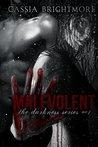 Malevolent (Darkness, #1)