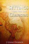 Preparing to Write Settings That Feel Like Characters