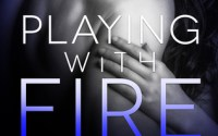 BLOG TOUR:  Playing with Fire by Lexi Ryan