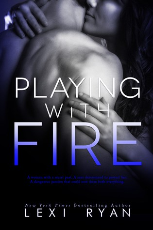NEW RELEASE:  Playing With Fire by Lexi Ryan