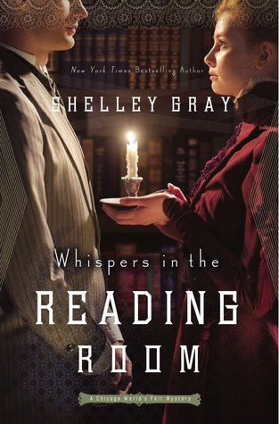 Review: Whispers in the Reading Room by Shelley Gray