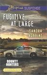 Fugitive at Large (Bounty Hunters #2)