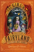 The Girl Who Raced Fairyland All the Way Home (Fairyland #5)