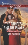 The Princess and the Player (Dynasties: The Montoros #4)