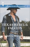 Texas Rebels: Falcon