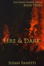 Fire & Dark by Susan Fanetti