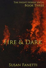 Fire & Dark by Susan Fanetti