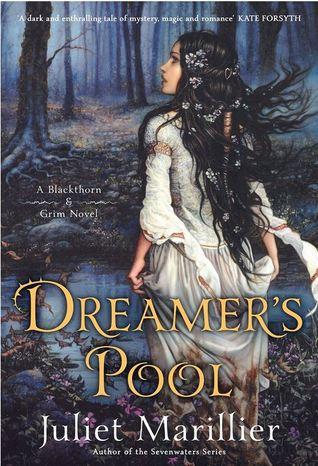Dreamer's Pool by Juliet Marillier