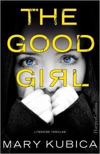The Good Girl – Mary Kubica