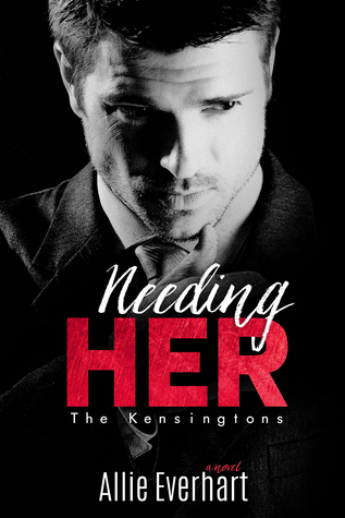 BOOK BLITZ incl Excerpt & Giveaway:  Needing Her by Allie Everhart