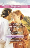 Return of the Italian Tycoon (Vineyards of Calanetti #2)