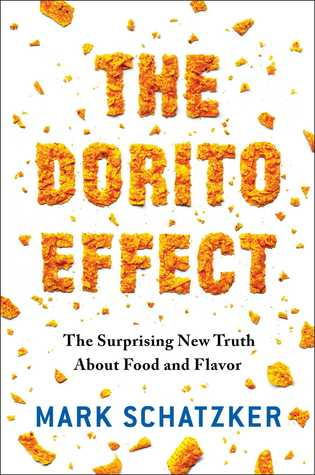 The Dorito Effect: The Surprising New Truth About Food and Flavor Book Cover