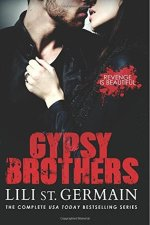 Gypsy Brothers: The Complete Series by Lili St. Germaine