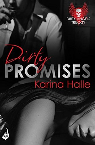 Dirty Promises by Karina Halle