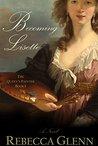 Becoming Lisette: A Novel